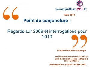 mars 2010 Point de conjoncture Regards sur 2009