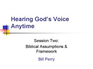 Hearing Gods Voice Anytime Session Two Biblical Assumptions