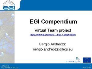 EGI Compendium Virtual Team project https wiki egi