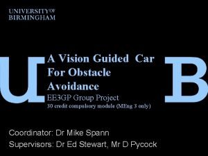 A Vision Guided Car For Obstacle Avoidance EE