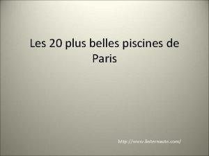 Les 20 plus belles piscines de Paris http