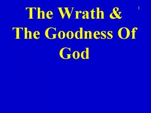 The Wrath The Goodness Of God 1 2