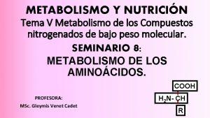 METABOLISMO Y NUTRICIN Tema V Metabolismo de los