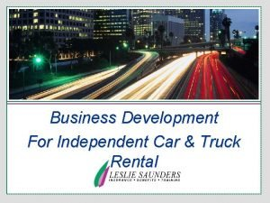 Business Development For Independent Car Truck Rental Upon