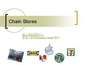 Chain Stores Christine Hsieh Starting Questions 1 2
