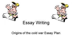 Essay Writing Origins of the cold war Essay