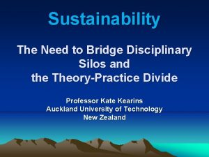 Sustainability The Need to Bridge Disciplinary Silos and