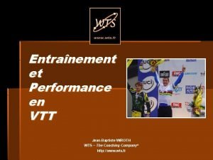 Entranement et Performance en VTT JeanBaptiste WIROTH WTS