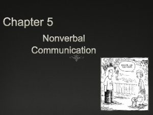 Chapter 5 Nonverbal Communication Pixars Up Nonverbal Communication