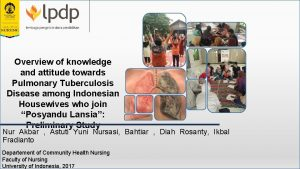 Overview of knowledge and attitude towards Pulmonary Tuberculosis