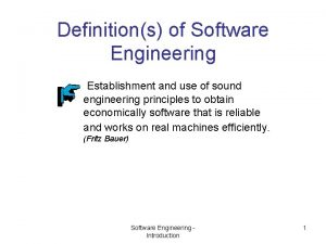 Definitions of Software Engineering Establishment and use of