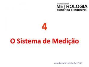 Fundamentos de METROLOGIA cientfica e industrial 4 O