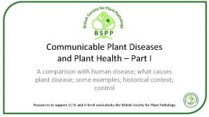 Communicable Plant Diseases and Plant Health Part I