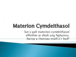 Materion Cymdeithasol Sut y gall materion cymdeithasol effeithio