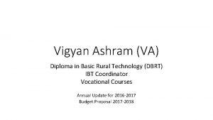 Vigyan Ashram VA Diploma in Basic Rural Technology