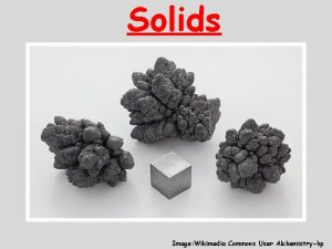 Solids Image Wikimedia Commons User Alchemistryhp Types of