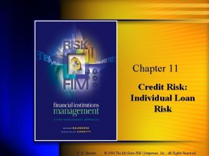 Chapter 11 Credit Risk Individual Loan Risk K