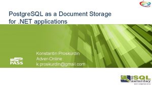 Postgre SQL as a Document Storage for NET