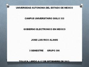 UNIVERSIDAD AUTONOMA DEL ESTADO DE MEXICO CAMPUS UNIVERSITARIO