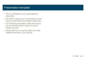 Presentation template This is a template for your