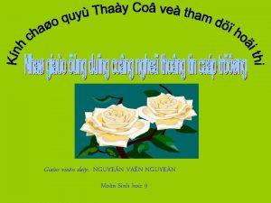 Giao vien day NGUYEN VAN NGUYEN Mon Sinh