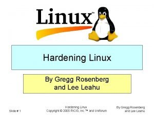 Hardening Linux By Gregg Rosenberg and Lee Leahu