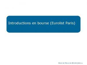 Introductions en bourse Eurolist Paris Sommaire Introductions en