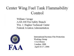 Center Wing Fuel Tank Flammability Control William Cavage