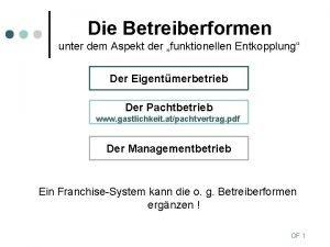 Die Betreiberformen unter dem Aspekt der funktionellen Entkopplung