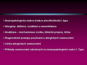 Imunopatologick reakce reakce pecitlivlosti I typu Alergeny definice