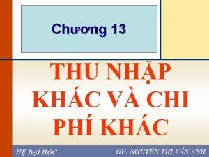 Chapter Chng 13 THU NHP KHC V CHI