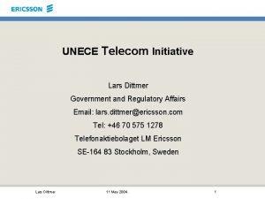 UNECE Telecom Initiative Lars Dittmer Government and Regulatory