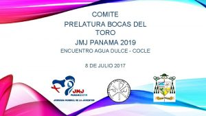 COMITE PRELATURA BOCAS DEL TORO JMJ PANAMA 2019