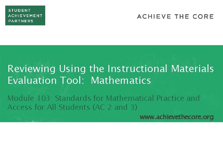 Reviewing Using the Instructional Materials Evaluation Tool Mathematics