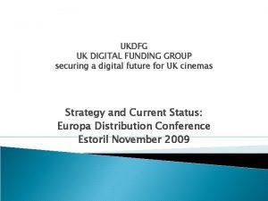 UKDFG UK DIGITAL FUNDING GROUP securing a digital