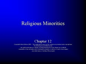 Religious Minorities Chapter 12 Copyright Allyn Bacon 2003