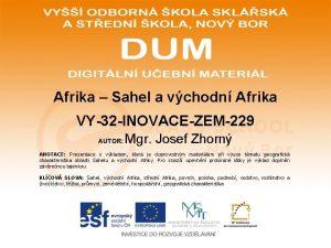 Afrika Sahel a vchodn Afrika VY32 INOVACEZEM229 AUTOR