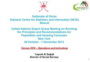 Sultanate of Oman National Centre for Statistics and