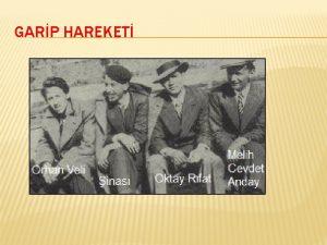 GARP HAREKET GARP HAREKET 1941de Orhan Veli Kank