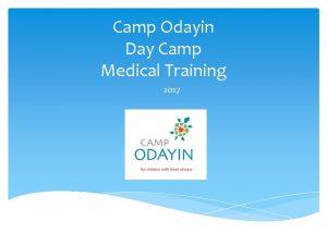 Camp Odayin Day Camp Medical Training 2017 Objectives