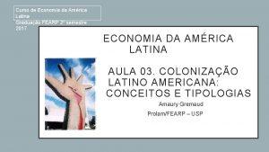 Curso de Economia da Amrica Latina Graduao FEARP