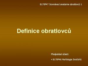 B 170 P 47 Srovnvac anatomie obratlovc 1