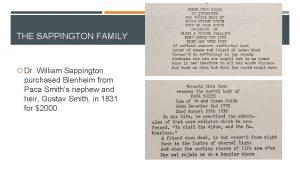 THE SAPPINGTON FAMILY Dr William Sappington purchased Blenheim