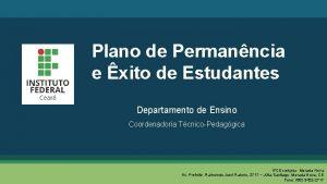 Plano de Permanncia e xito de Estudantes Departamento