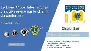 Le Lions Clubs International un club service sur