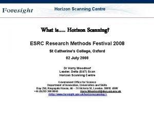 OST Horizon Scanning Centre What is Horizon Scanning