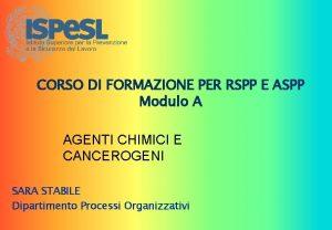 CORSO DI FORMAZIONE PER RSPP E ASPP Modulo