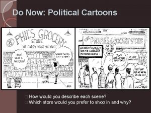 Do Now Political Cartoons Cartoon 2 How would