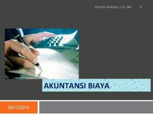 Resista Vikaliana S Si MM AKUNTANSI BIAYA 20122014