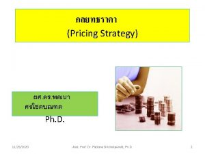 Pricing Strategy Ph D 11252020 Asst Prof Dr